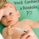 Você conhece a Roséola ?
