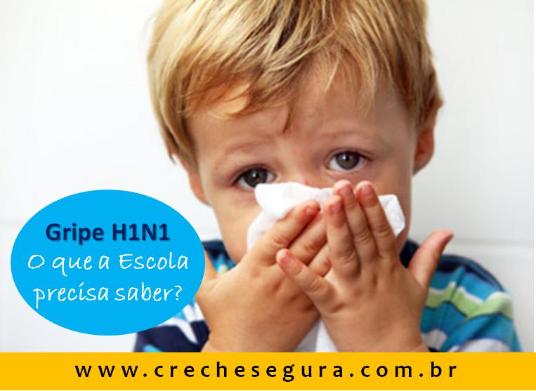 GRIPE H1N1 - CRECHE SEGURA
