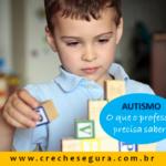 Autismo, o que o professor precisa saber