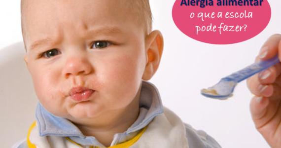 Alergia alimentar e reação alérgica, o que a escola pode fazer 2