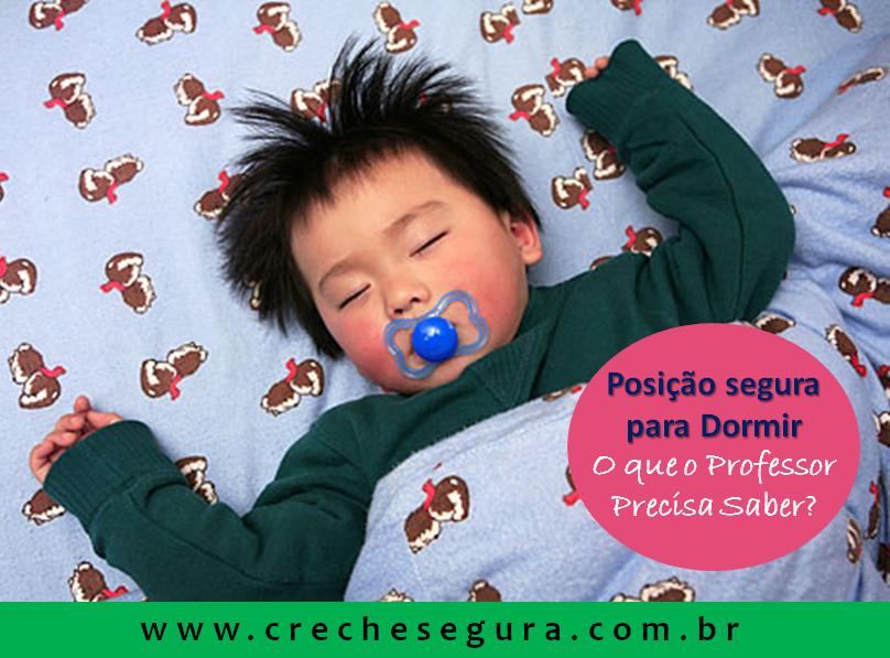 POSICAO SEGURA PARA DORMIR - CRECHE SEGURA