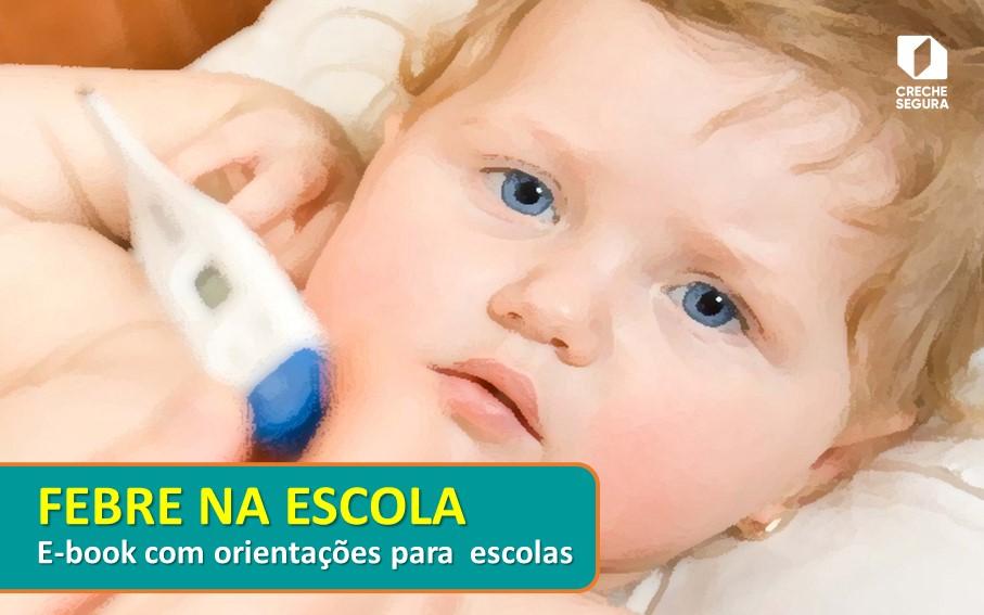 Febre e convulsão febril na criança