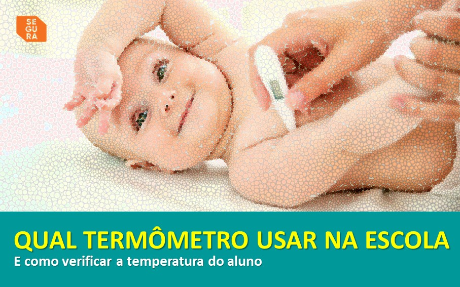 qual termômetro utilizar na escola?