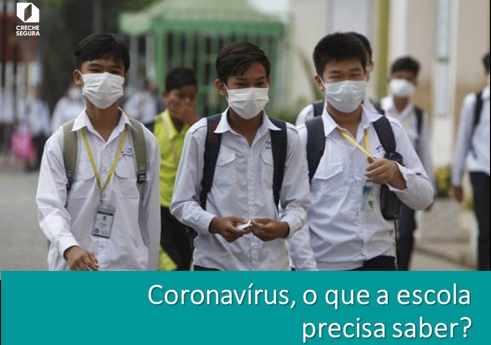 Coronavírus, o que a escola precisa saber?